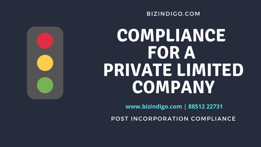 Compliance for a Private Ltd Company