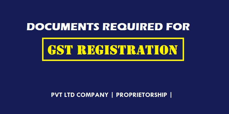documents-required-gst-registration-india