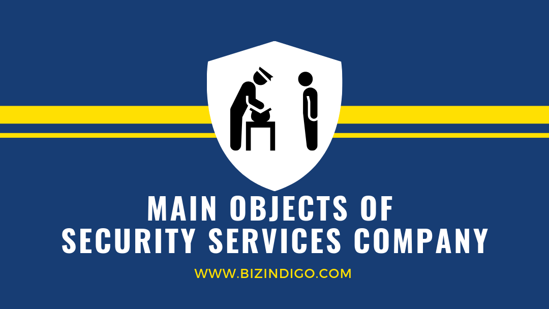 Main objects of security services company