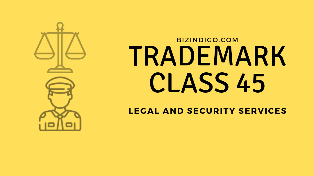 Trademark Class 45: Legal & Security Services