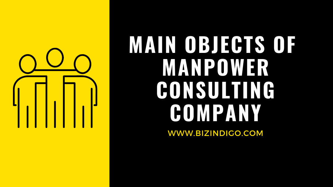 Main Objects of  Manpower Consultancy Company