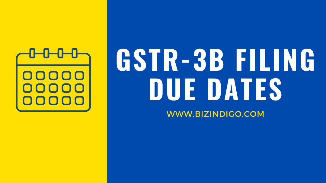 GSTR 3B filing due dates