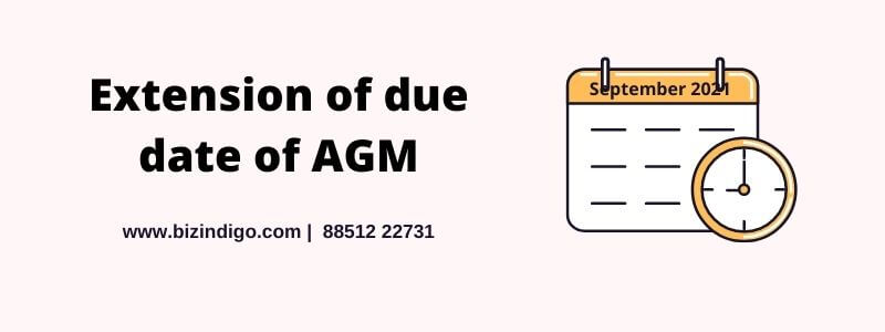 Extension of Due Date of AGM