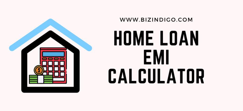 Home Loan EMI Calculator