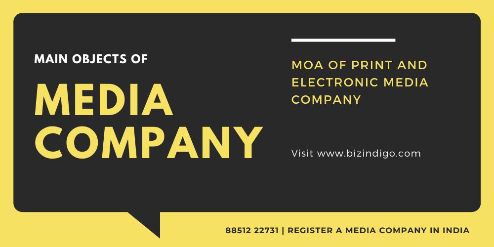 Main Objects of Media Company